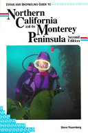Diving and Snorkeling Guide to Northern California and the Monterey Peninsula