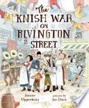 The Knish War on Rivington Street