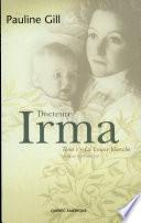 Docteure Irma 1  La louve blanche