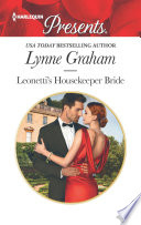 Leonetti's Housekeeper Bride : to be shackled in marriage,...