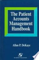 The Patient Accounts Management Handbook
