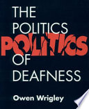 Politics of Deafness  The  paperback