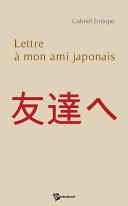 Lettre    mon ami japonais