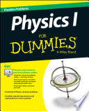 Physics I Practice Problems For Dummies    Free Online Practice