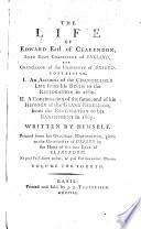 His  Life  Containing I  an Account of His Life from His Birth to the Restoration in 1660  II  a Continuation of the Same and of His History from the Restoration to His Banishment in 1667