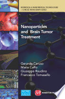 Application of Nanoparticles in Brain Tumor Treatment