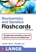 Lange Biochemistry and Genetics Flash Cards  Third Edition
