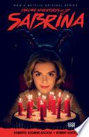Chilling Adventures of Sabrina by Roberto Aguirre-Sacasa