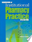 Handbook Of Institutional Pharmacy Practice : of essential topics in health-system pharmacy...