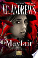Mayfair : york times bestselling author of the flowers in...