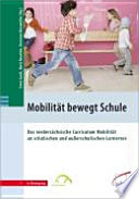 Mobilität bewegt Schule