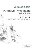 Nietzsches Philosophie des Tieres
