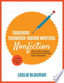 Teaching Evidence Based Writing  Nonfiction
