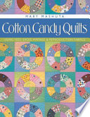 Cotton Candy Quilts