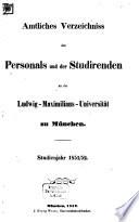Amtliches Verzeichnis der Lehrer, Beamten und Studierenden an der Königlich-Bayerischen Ludwig-Maximilians-Universität zu München