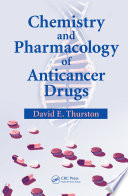 Chemistry And Pharmacology Of Anticancer Drugs book