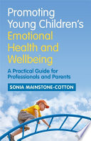 Promoting Young Children S Emotional Health And Wellbeing