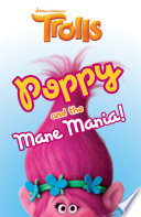 DreamWorks TROLLS  Poppy and the Mane Mania