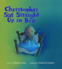 Christopher Sat Straight Up in Bed Book PDF