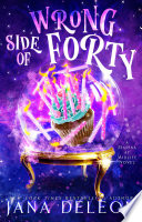 Wrong Side of Forty Book PDF