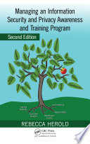 Managing an Information Security and Privacy Awareness and Training Program  Second Edition