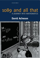 1089 and All that : a Journey Into Mathematics