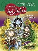 El Pequeno Leo Da Vinci. La Momia Desmemoriada #6 / Little Leo Da Vinci 6: The Absent-Minded Mummy