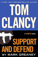 Tom Clancy Support and Defend  A Campus Novel