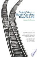 Straight Talk About South Carolina Divorce Law