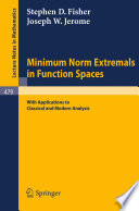 Minimum Norm Extremals in Function Spaces