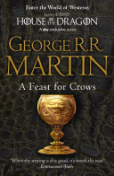 A Feast For Crows A Song Of Ice And Fire Book 4