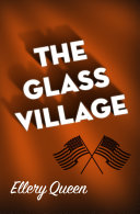 The Glass Village New England Town After A