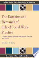 The Domains and Demands of School Social Work Practice