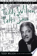 Teddy Wilson Talks Jazz