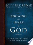 Knowing the Heart of God Heart Is The Key To