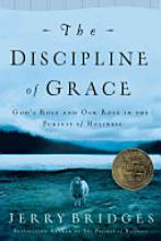 The Discipline of Grace: God's Role and Our Role in the Pursuit of Holiness [Book]