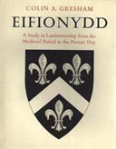 Eifionydd: a study in landownership from the medieval period to the present day