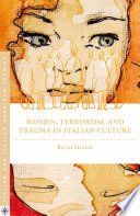 Women  Terrorism  and Trauma in Italian Culture