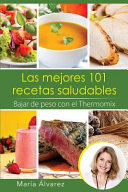 Las Mejores 101 recetas saludables