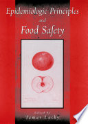 Epidemiologic Principles And Food Safety : of foodborne illness and in...