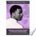 African American Males in School and Society James Davis Have Brought Together The Perspectives