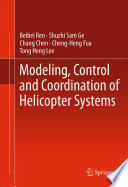 Modeling  Control and Coordination of Helicopter Systems