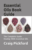 Essential Oils Book Guide