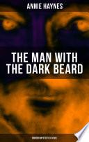 THE MAN WITH THE DARK BEARD (Murder Mystery Classic)