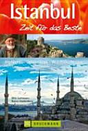 Istanbul - Zeit für das Beste