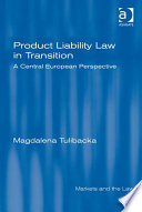 Product Liability Law in Transition