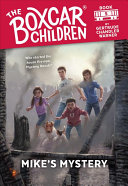 Mike s Mystery  The Boxcar Children Mysteries  5