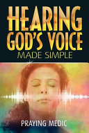 Hearing God s Voice Made Simple