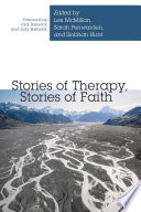 Stories Of Therapy Stories Of Faith