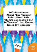 100 Statements about the Tipping Point